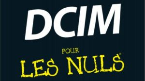 Featured Image for DCIM Pour Les Nuls