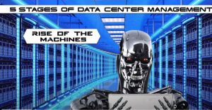 Featured Image for 5 Stages of Data Center Management